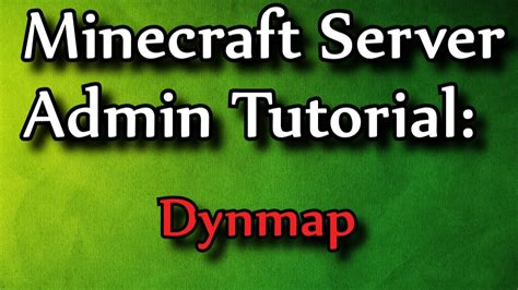 Minecraft Admin How-To: Dynmap - YouTube