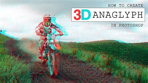 How To Create Anaglyph 3D Effect in Photoshop - YouTube