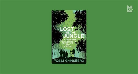 Lost in the Jungle by Yossi Ghinsberg Read Online on Bookmate