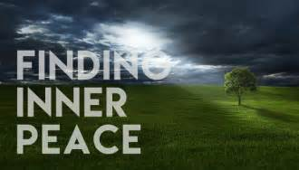 Finding Inner Peace - A Peace the World Cannot Give