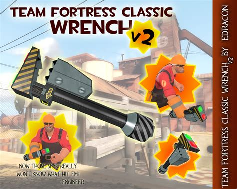 TFC wrench for TF2 by dracon-dragon on DeviantArt