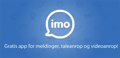 imo - free group video calls – Apper på Google Play