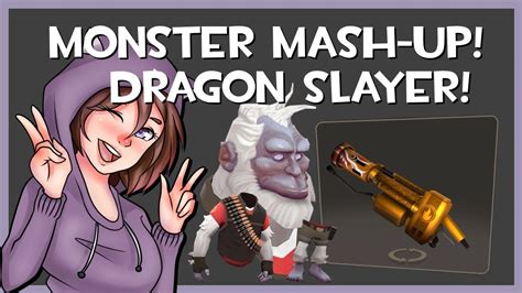 TF2 - The Dragon Slayer Weapon Skin and Monster Mash-Up