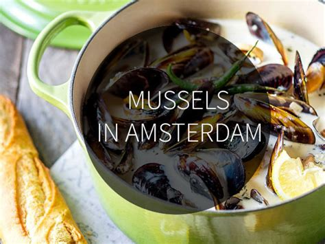 Mussels in Amsterdam >> 5 restaurants to eat them now